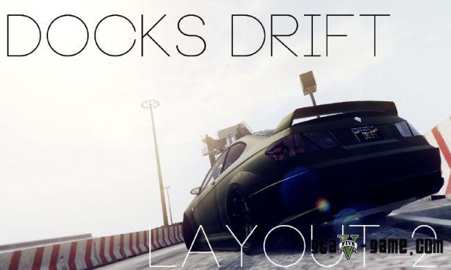Docks Drift Layout 2 - дрифт трек в доках гта 5