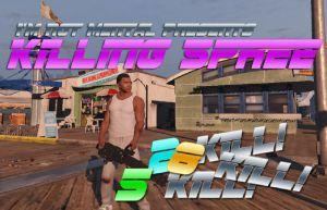 Killing Spree Mod  - счетчик серии убийств в гта 5